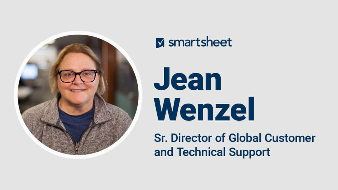 Jean Wenzel is the Senior Director of Global Customer and Technical Support