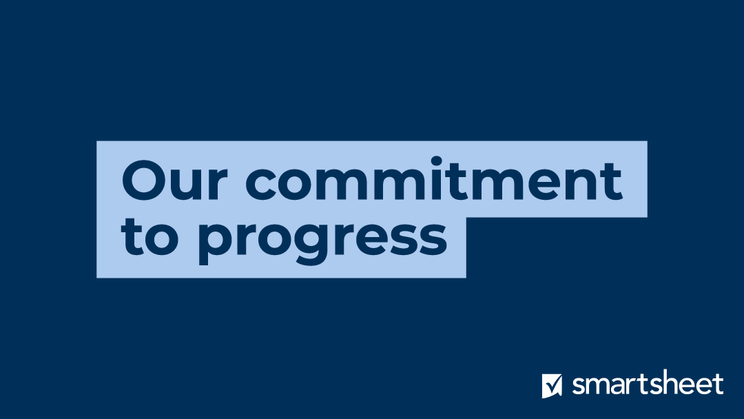 Smartsheet commitment to progress