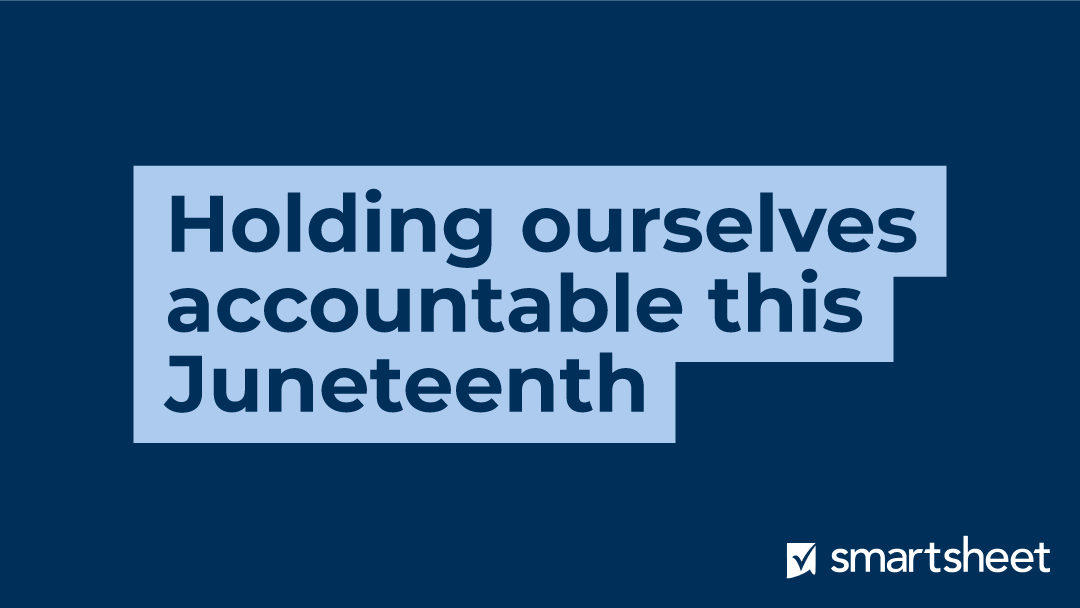 Holding ourselves accountable this Juneteenth