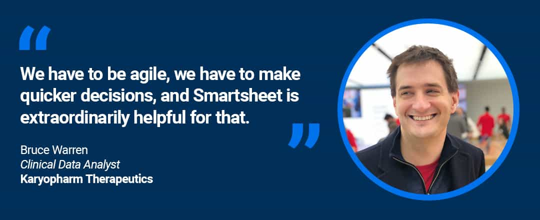 "On image text: ""We have to be agile, we have to make quicker decisions, and Smartsheet is extraordinarily helpful for that."""