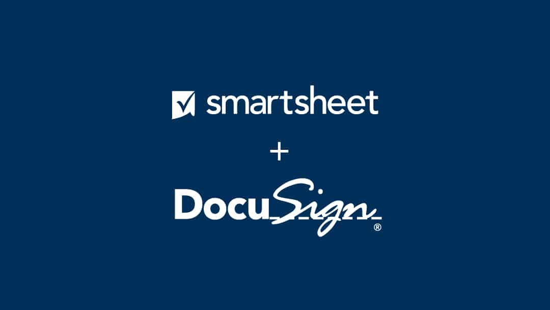 Smartsheet and DocuSign together help your team meet more effectively