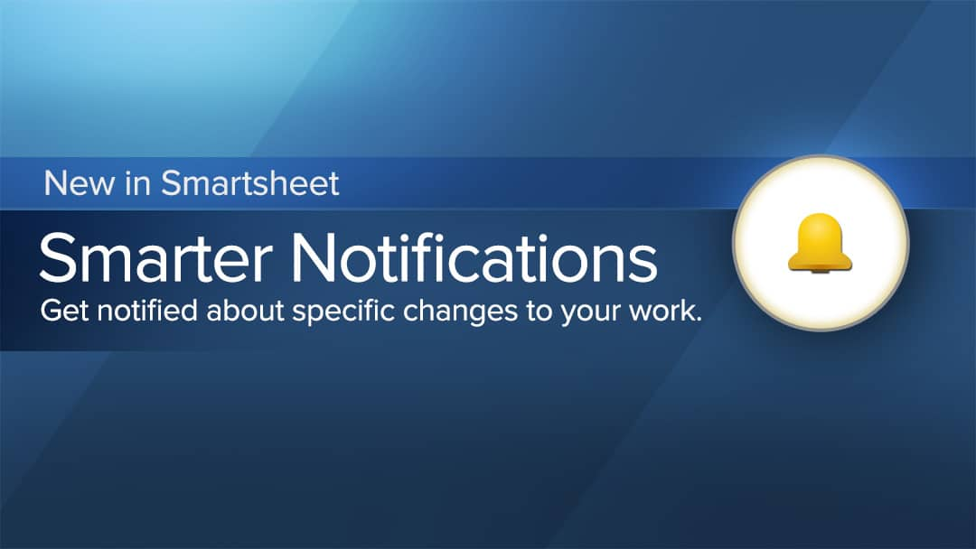 Smarter notifications