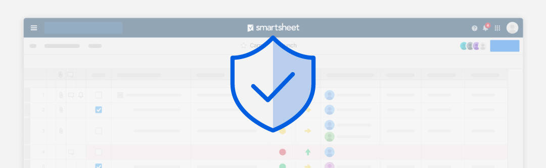 An icon of a checkmark inside a shield, Smartsheet platform as the background