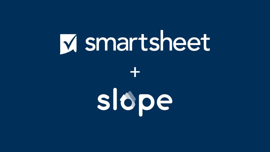 Smartsheet and Slope logos