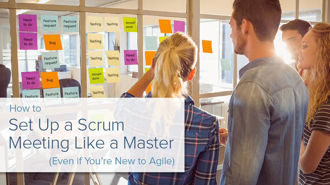 Set up a scrum meeting like a master even if you're new to agile with Smartsheet