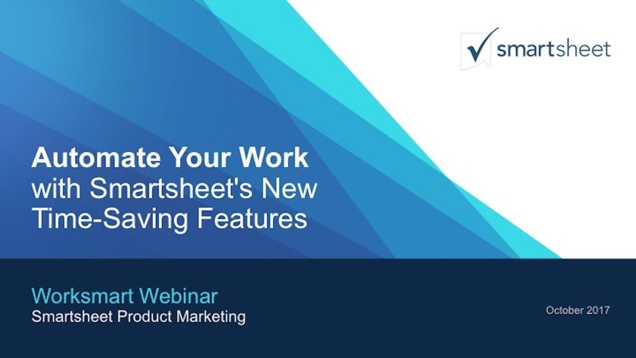 Automate Your Work with Smartsheet's Time Saving Features Team Legacy
