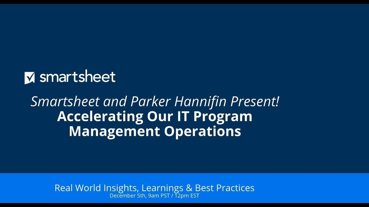 Smartsheet and Parker Hannifin Present! Accelerating Our IT PMO