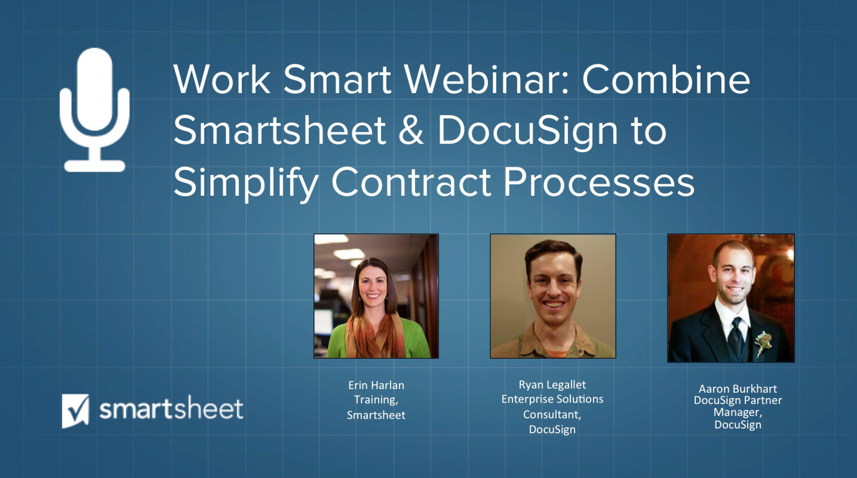Combine Smartsheet and DocuSign to Simplify Contract Processes | Work Smart Webinar