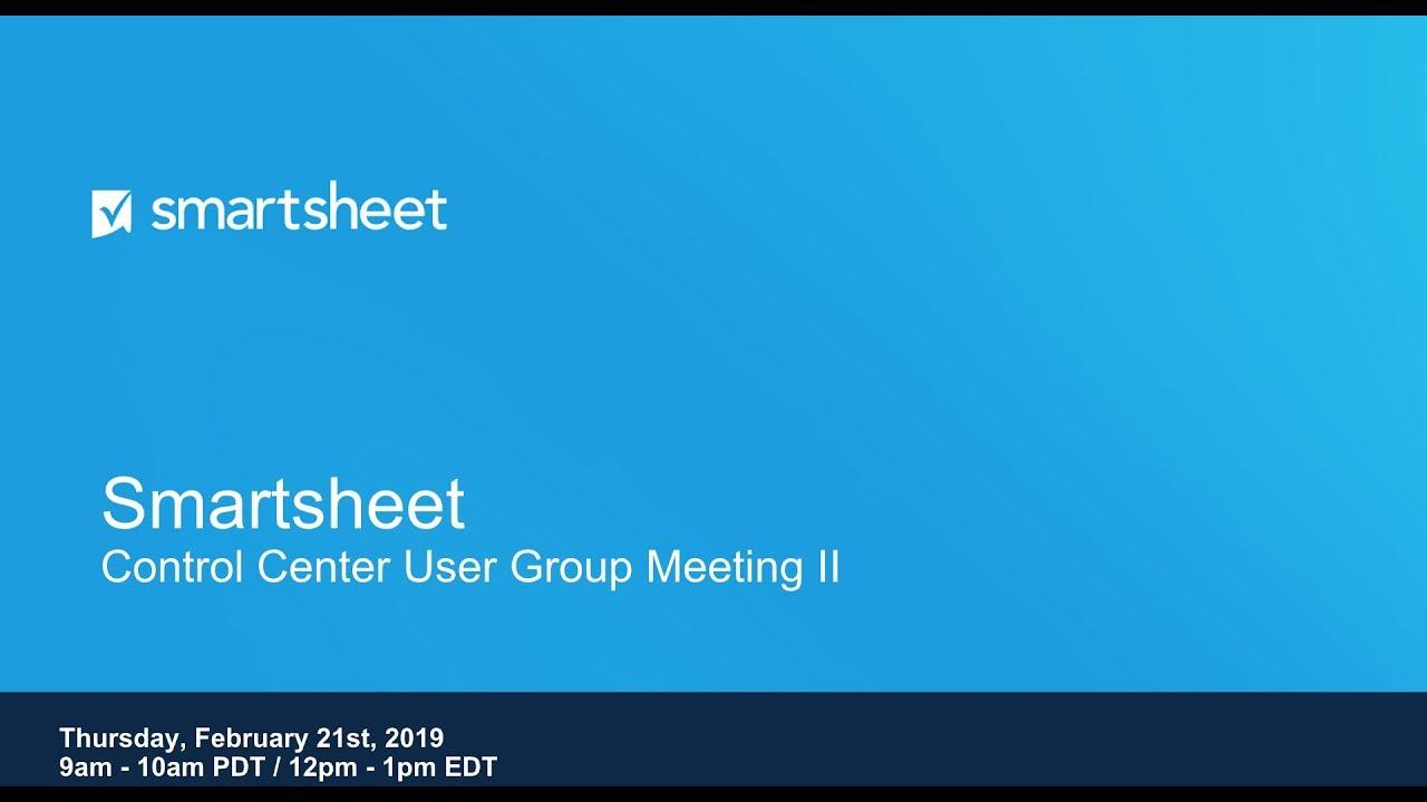 Control Center User Group Meeting II (2.21.2019)