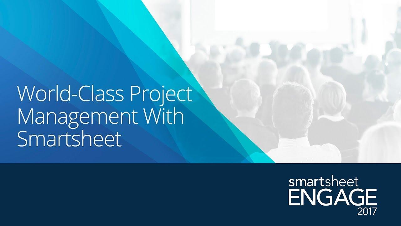 World Class Project Management with Smartsheet