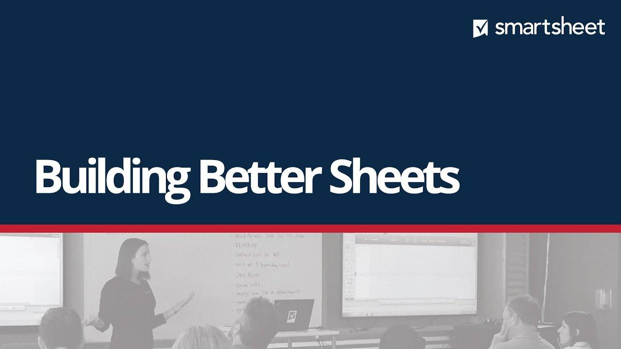 Building Better Sheets