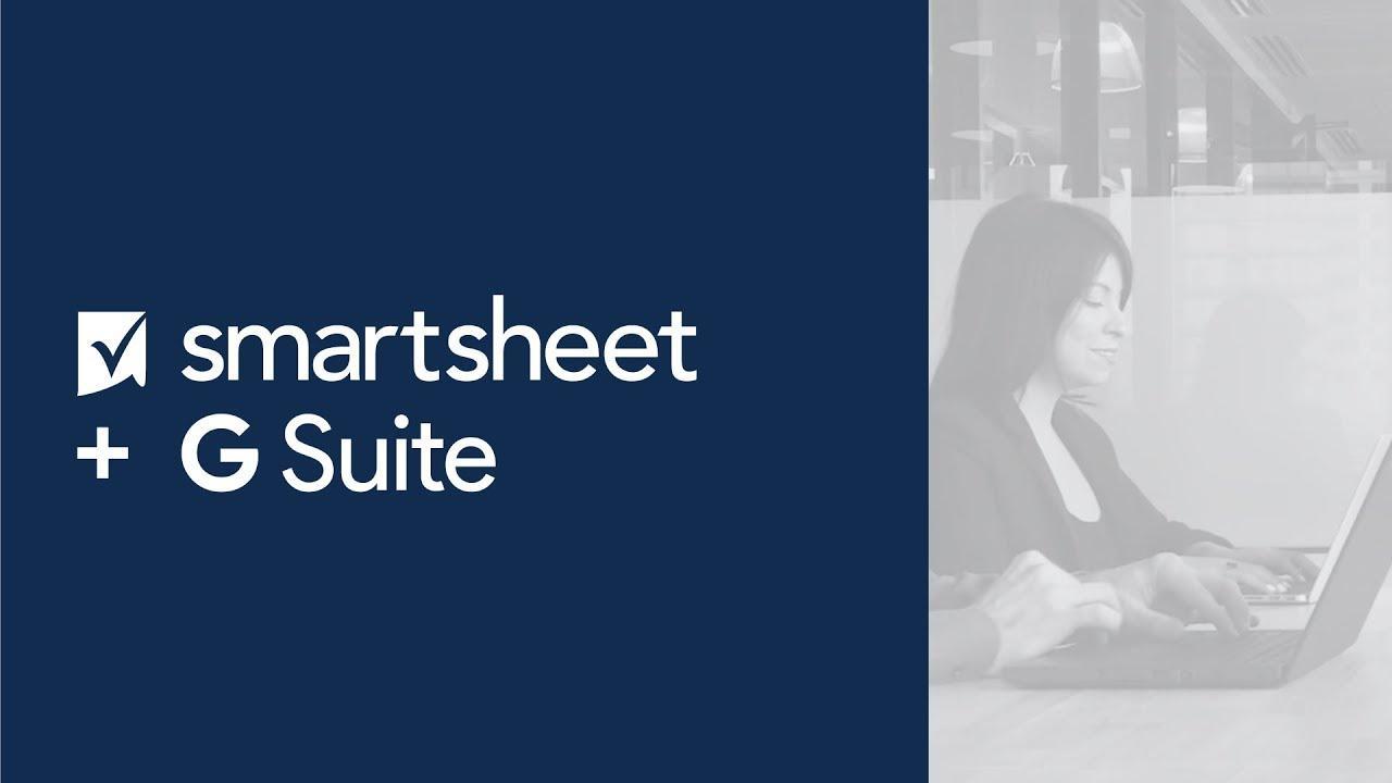 Work Smarter With Google and Smartsheet