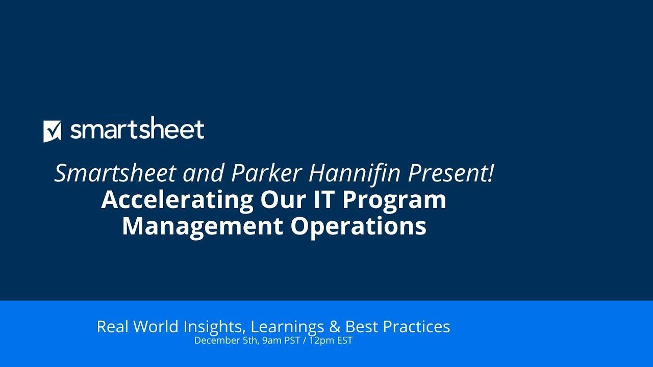 5 Min Trailer - Smartsheet and Parker Hannifin Presents! Accelerating Our IT Program Management Operations