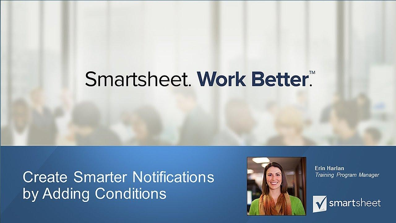 Create Smarter Notifications by Adding Conditions for your Team