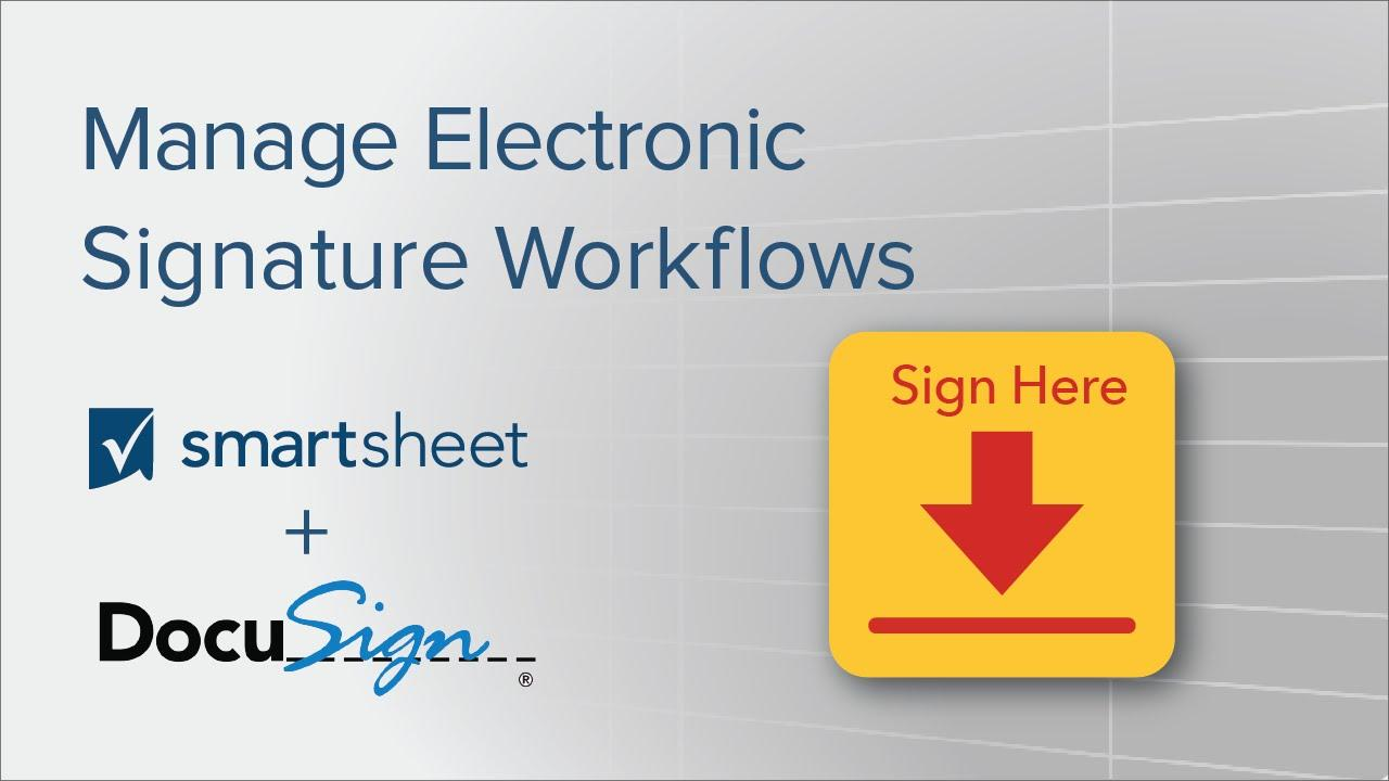 Manage Electronic Signature Workflows