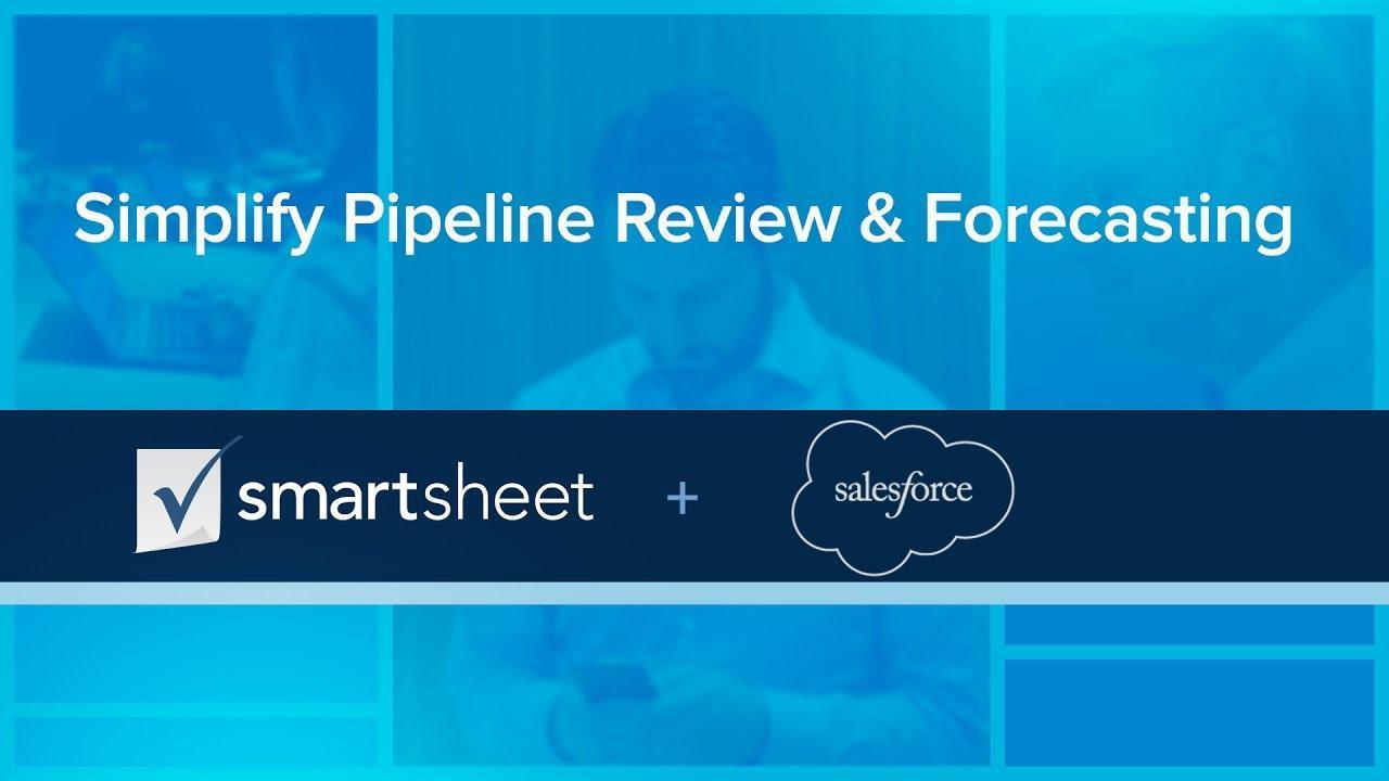 Smartsheet + Salesforce: Simplify Pipeline Review & Forecasting