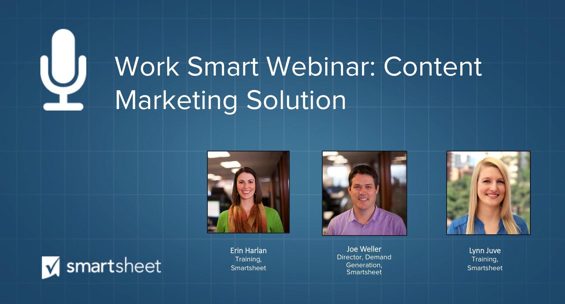 Content Marketing Solution | Work Smart Webinar
